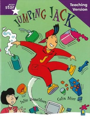 Rigby Star Guided Reading Purple Level: Jumoing Jack Teaching Version by