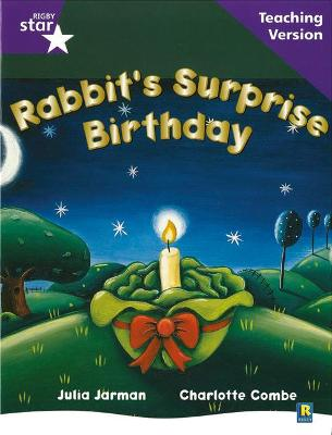 Rigby Star Guided Reading Purple Level: Rabbit's Surprise Birthday Teaching Version by