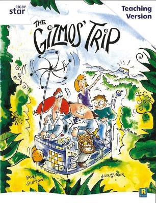Rigby Star Guided White Level: The Gizmo's Trip Teaching Version by