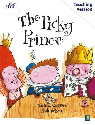Rigby Star Guided White Level: The Picky Prince Teaching Version by