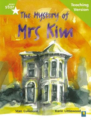 Rigby Star Guided Lime Level: The Mystery of Mrs Kim Teaching Version by