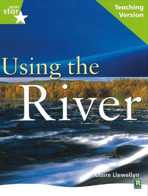 Rigby Star Guided Lime Level: Using the River Teaching Version by