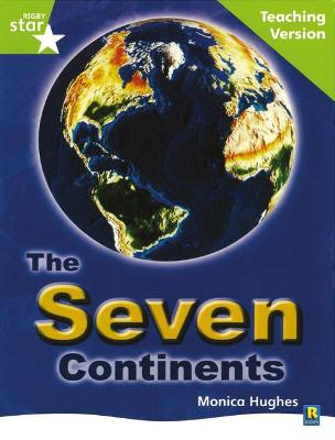 Rigby Star Guided Lime Level: The Seven Continents Teaching Version by