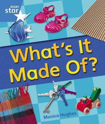 Rigby Star Guided Year 1 Blue Level: Whats It Made Of Reader Single by