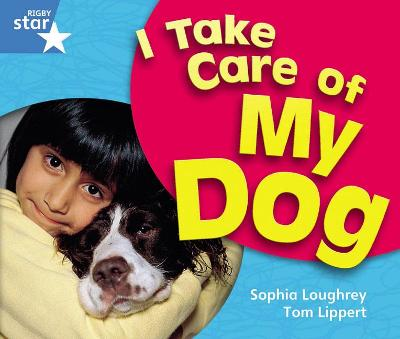 Rigby Star Guided Year 1 Blue Level: I Take Care Of My Dog Reader Single by