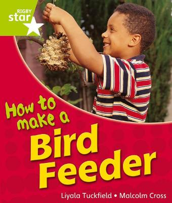 Rigby Star Guided Quest Year 1Green Level: How To Make A Bird Feeder Reader Single by