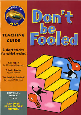 Navigator FWK: Don't be Fooled Teaching Guide by