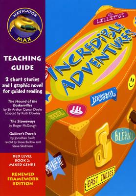 Navigator FWK: Incredible Adventures Teaching Guide by