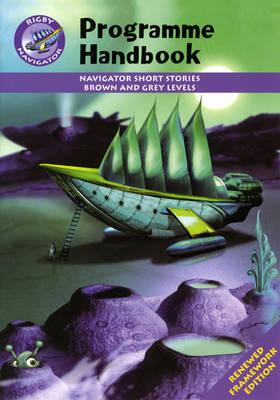 Navigator FWK: Brown & Grey Level Fiction Programme Handbook by