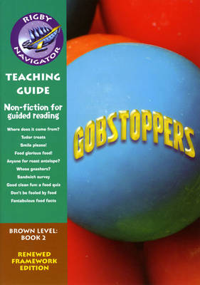 Navigator FWK: Gobstoppers Teaching Guide by