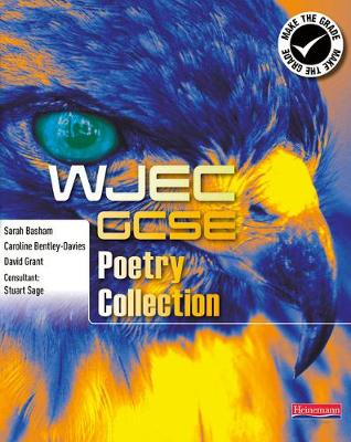 WJEC GCSE Poetry Collection Student Book by Caroline Bentley-Davies