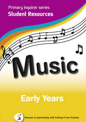 Primary Inquirer series: Music Early Years Student CD Pearson in partnership with Putting it into Practice by Lesley Snowball, Kenneth Snowball