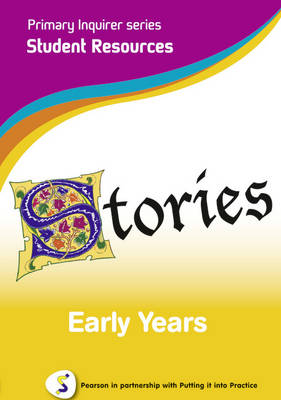 Primary Inquirer series: Stories Early Years Student CD Pearson in partnership with Putting it into Practice by Lesley Snowball, Kenneth Snowball