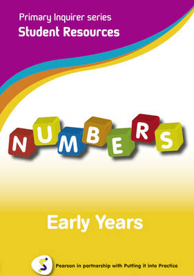 Primary Inquirer series: Numbers Early Years Student CD Pearson in partnership with Putting it into Practice by Lesley Snowball, Kenneth Snowball