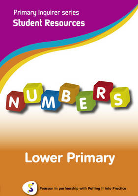 Primary Inquirer series: Numbers Lower Primary Student CD Pearson in partnership with Putting it into Practice by Lesley Snowball, Kenneth Snowball