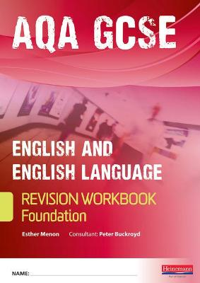 Revise GCSE AQA English/Language Workbook - Foundation by Esther Menon