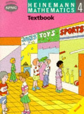 Heinemann Maths 4: Textbook by Scottish Primary Maths Group SPMG