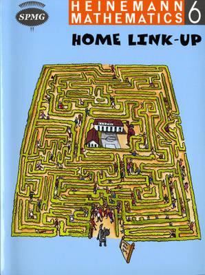 Heinemann Maths 6 Home Link-Up by Scottish Primary Maths Group SPMG
