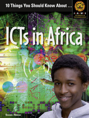 10 Things You Should Know About ICTs in Africa by Susan Heese