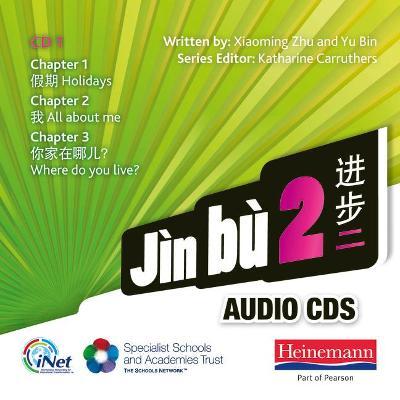 Jin bu 2 Audio CD A (11-14 Mandarin Chinese) by Xiaoming Zhu, Yu Bin