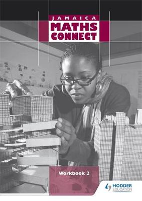 Jamaica Maths Connect Workbook 2 by Cloud Publishing Services