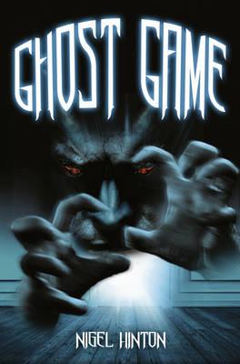 Ghost Game by Nigel Hinton