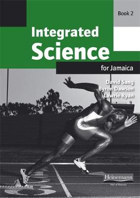 Integrated Science for Jamaica Workbook 2 by Byron Dawson, David Sang, L. Ryan