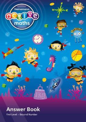 Heinemann Active Maths - First Level - Beyond Number - Answer Book by