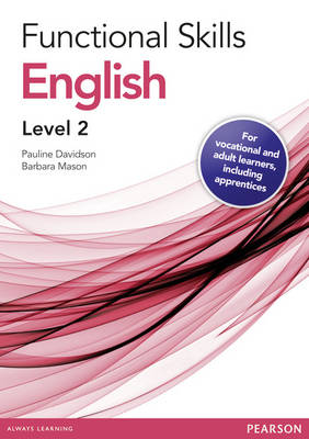 Functional Skills English Level 2 Teaching and Learning Resource Disk by Barbara Mason, Pauline Davidson