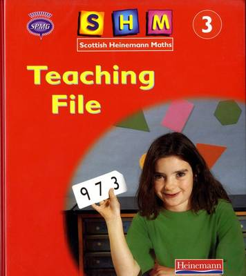 Scottish Heinemann Maths 3 Complete Reference Pack by Scottish Primary Maths Group SPMG