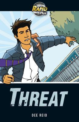 Rapid Plus 3A Threat by Dee Reid