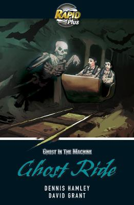 Rapid Plus 5B Ghost Ride by Dennis Hamley, David Grant