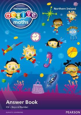 Heinemann Active Maths Northern Ireland - Key Stage 1 - Beyond Number - Answer Book by