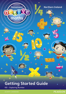 Heinemann Active Maths Northern Ireland - Key Stage 1 - Exploring Number - Getting Started Guide by Amy Sinclair, Peter Gorrie