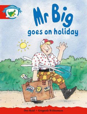 Literacy Edition Storyworlds Stage 1, Fantasy World, Mr Big Goes on Holiday by