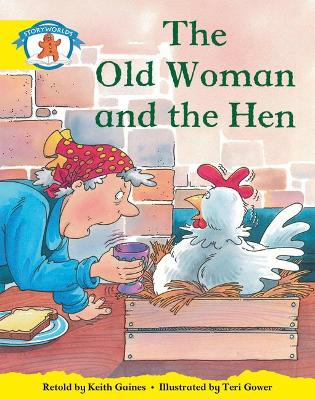 Literacy Edition Storyworlds Stage 2, Once Upon A Time World, The Old Woman and the Hen by Diana Bentley