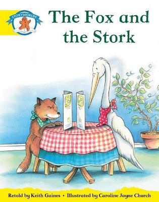 Literacy Edition Storyworlds 2, Once Upon A Time World, The Fox and the Stork by Keith Gaines