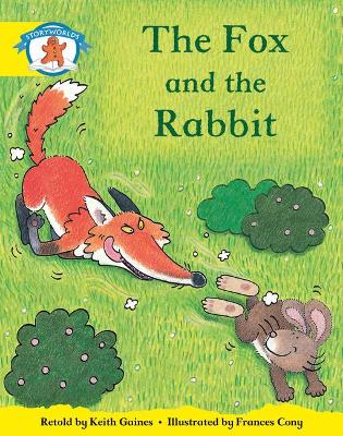 Literacy Edition Storyworlds 2, Once Upon A Time World, The Fox and the Rabbit by Keith Gaines