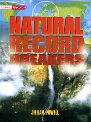 Literacy World Non-Fiction Stage 2 Natural Record Breakers by