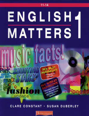 English Matters 11-14 Student Book 1 by Clare Constant, Susan Duberley