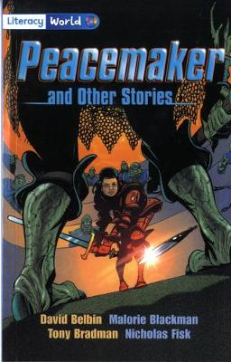 Literacy World Fiction Stage 4 Peacemaker by