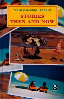 Stories Then and Now by Brian Hawthorn
