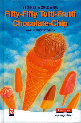 Fifty-Fifty Tutti-Frutti Chocolate Chip & Other Stories by Esther Menon