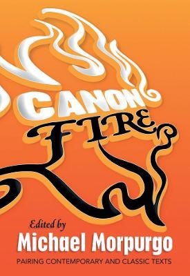 Canon Fire by Michael Morpurgo