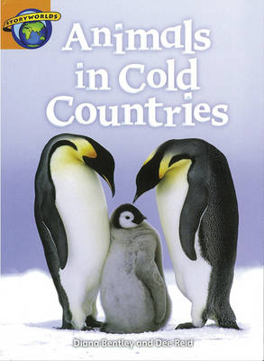 Fact World Stage 4: Animals in Cold Countries by Dee Reid, Diana Bentley