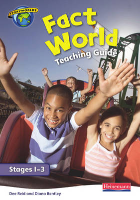 Fact World Stage 1-3: Teaching Guide by Dee Reid, Diana Bentley