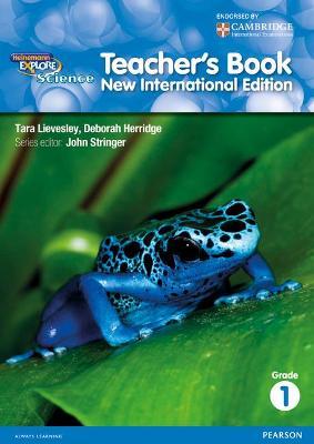 Heinemann Explore Science 2nd International Edition Teacher's Guide 1 by John Stringer, Deborah Herridge