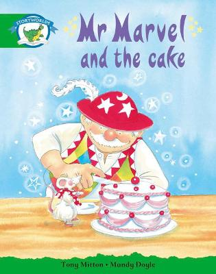 Literacy Edition Storyworlds Stage 3: Fantasy World, Mr Marvel and the Cake by