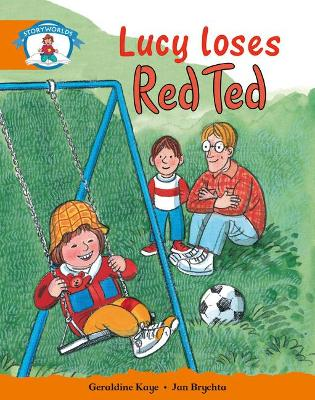Literacy Edition Storyworlds Stage 4, Our World, Lucy Loses Red Ted by