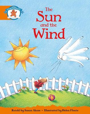 Literacy Edition Storyworlds Stage 4, Once Upon A Time World, The Sun and the Wind by Susan Akass, Helen Floate